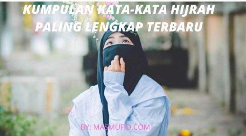 Kata Kata Hijrah Motivasi Bijak Islam Mutiara Cinta Terlengkap Terbaru