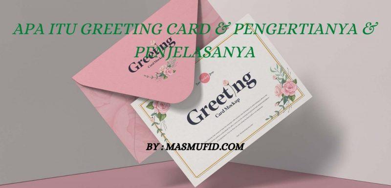 Apa Itu Greeting Card